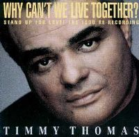Cover Timmy Thomas - Why Can't We Live Together? [The 1990 Re-Recording]